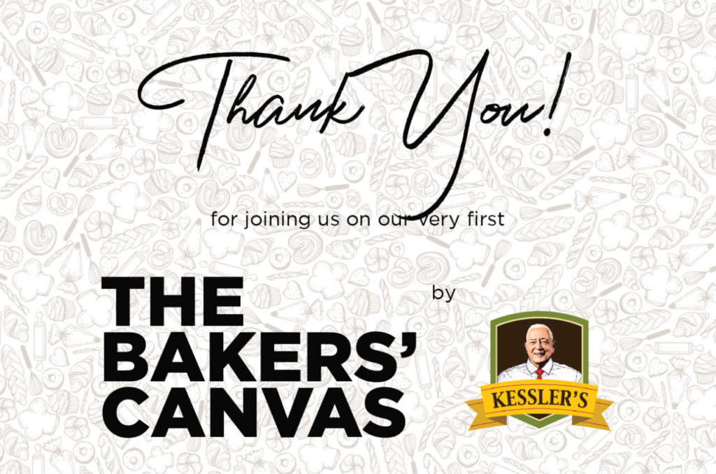 Thank you from KESSLER'S and The Bakers' Canvas